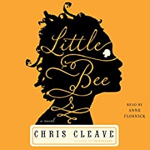 Little Bee: A Novel Audiobook by Chris Cleave Narrated by Anne Flosnik