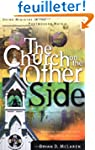 The Church on the Other Side: Doing M...