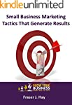 Small Business Marketing Tactics That...
