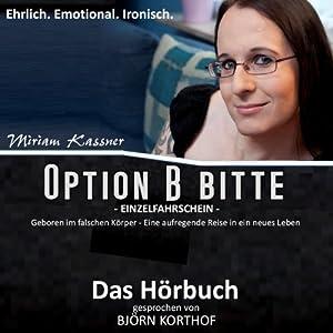 Option B bitte Hörbuch