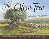 img - for The Olive Tree: An Artistic Adaptation book / textbook / text book