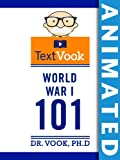 World-War-I-101-The-Animated-TextVook