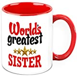 Mug For Sister - HomeSoGood Worlds Greatest Sister White Ceramic Coffee Mug - 325 Ml