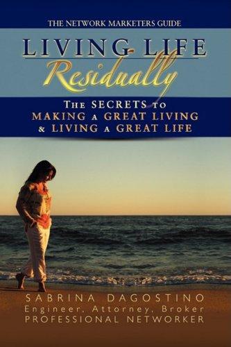 Living Life Residually