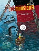 Les aventures de Mégamonsieur, Tome 2 : Y'en a marre des fioulpes ! ( périmé )