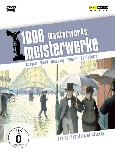 1000 Masterworks: The Art Institute of Chicago