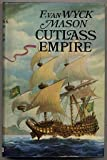 Cutlass Empire (0091186706) by MASON, F. Van Wyck