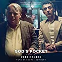 God's Pocket (       UNABRIDGED) by Pete Dexter Narrated by George Newbern