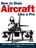 img - for How to Draw Aircraft Like a Pro book / textbook / text book