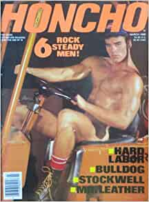 Honcho Gay Adult Magazine - March 1988 (Volume 11, Number 3): George ...: amazon.com/honcho-gay-adult-magazine-volume/dp/b0099shujs