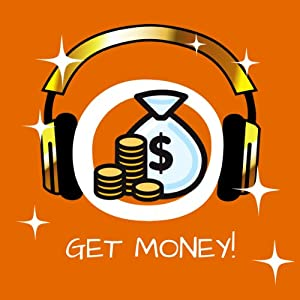Get Money! Become a Money Magnet by Hypnosis Audiobook