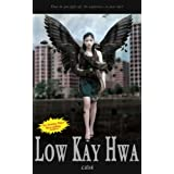 Lilith (A Contemporary Novel) ~ Low Kay Hwa
