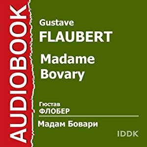 Madame Bovary (Dramatized) [Russian Edition] Performance