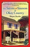 The Saints and Sinners of Okay County: A Novel (Ballantine Reader's Circle)