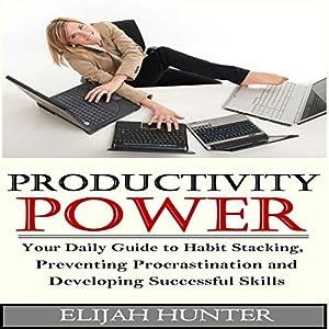 Habit Stacking + Productivity Power Audiobook