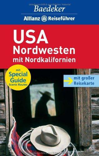 Baedeker Allianz Reiseführer USA-Nordwesten