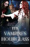 The Vampire's Hourglass (Of Light and Darkness) (Volume 3)