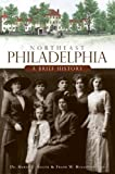 img - for Northeast Philadelphia:: A Brief History book / textbook / text book