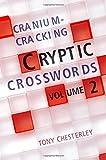 Cranium-Cracking Cryptic Crosswords (Volume 2)