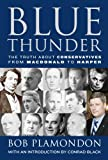 Blue Thunder: The Truth About Conservatives From Macdonald to Harper