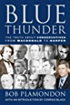 Blue Thunder: The Truth About Conserv...