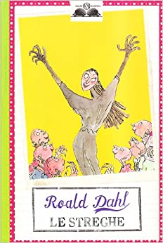 Le streghe: Roald Dahl: 9788862560214: Amazon.com: Books