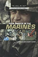 Your Career in the Marines (Call of Duty: Careers in the Armed Forces)