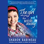 The Girl Who Gave Her Wish Away | Sharon Babineau