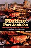 img - for Mutiny at Fort Jackson: The Untold Story of the Fall of New Orleans (Civil War America) book / textbook / text book