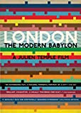 London: The Modern Babylon [DVD] [2012] [Region 1] [US Import] [NTSC]