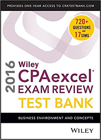 Wiley CPAexcel Exam Review 2016 Test Bank: Business Environment and Concepts