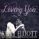 Loving You | Kelly Elliott