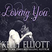 Loving You | Kelly Elliott