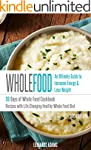Whole Food: 30 Days of Whole Food Coo...
