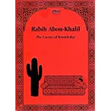"Rabih Abou-Khalil : The Cactus of Knowledgevon ""Rabih Abih Abou-Khalil"""