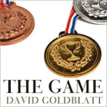 The Games: A Global History of the Olympics Audiobook by David Goldblatt Narrated by Napoleon Ryan