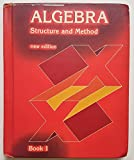 img - for Algebra Structure and Method (new edition) (Book One) book / textbook / text book