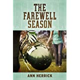 The Farewell Seasonby Ann Herrick