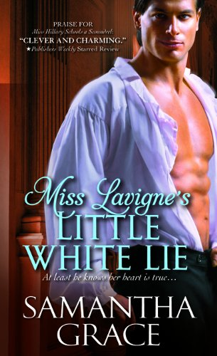 Miss Lavigne's Little White Lie (Beau Monde Bachelor) by Samantha Grace