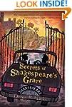 Secrets of Shakespeare's Grave: The S...
