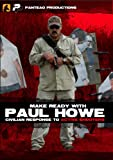 Panteao Productions: Make Ready with Paul Howe Civilian Response to Active Shooters - PMR049 - CSAT - SOF - Special Forces - Pistol Drills - Self defense - CRAS -  Active Shooter - DVD