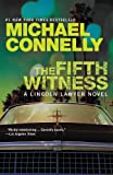 The Fifth Witness (A Lincoln Lawyer Novel Book 4)