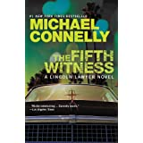 The Fifth Witness (A Lincoln Lawyer Novel Book 4) ~ Michael Connelly