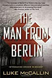 The Man From Berlin: A Gregor Reinhardt Novel