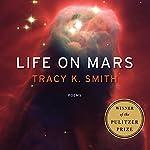 Life on Mars: Poems | Tracy K. Smith