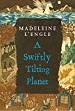 Image of A Swiftly Tilting Planet (Madeleine L'Engle's Time Quintet Book 3)