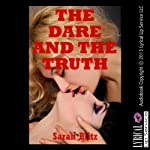 The Dare and the Truth: A First Lesbian Sex Experience | Sarah Blitz