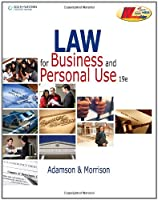 Law for Business and Personal Use by Adamson