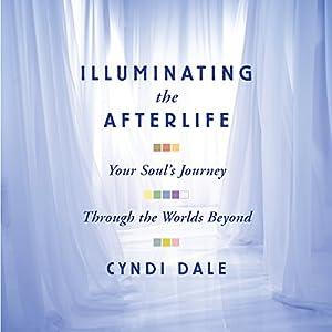 Illuminating the Afterlife Audiobook
