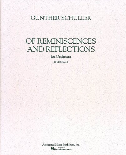 Of Reminiscences and Reflections